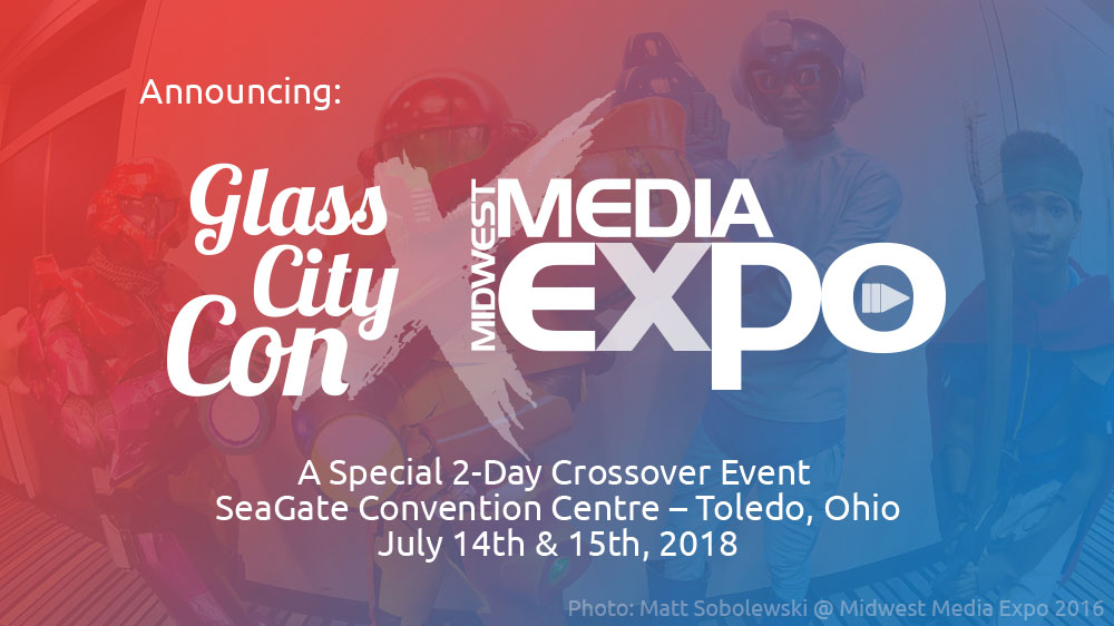 Glass City Con X Midwest Media Expo